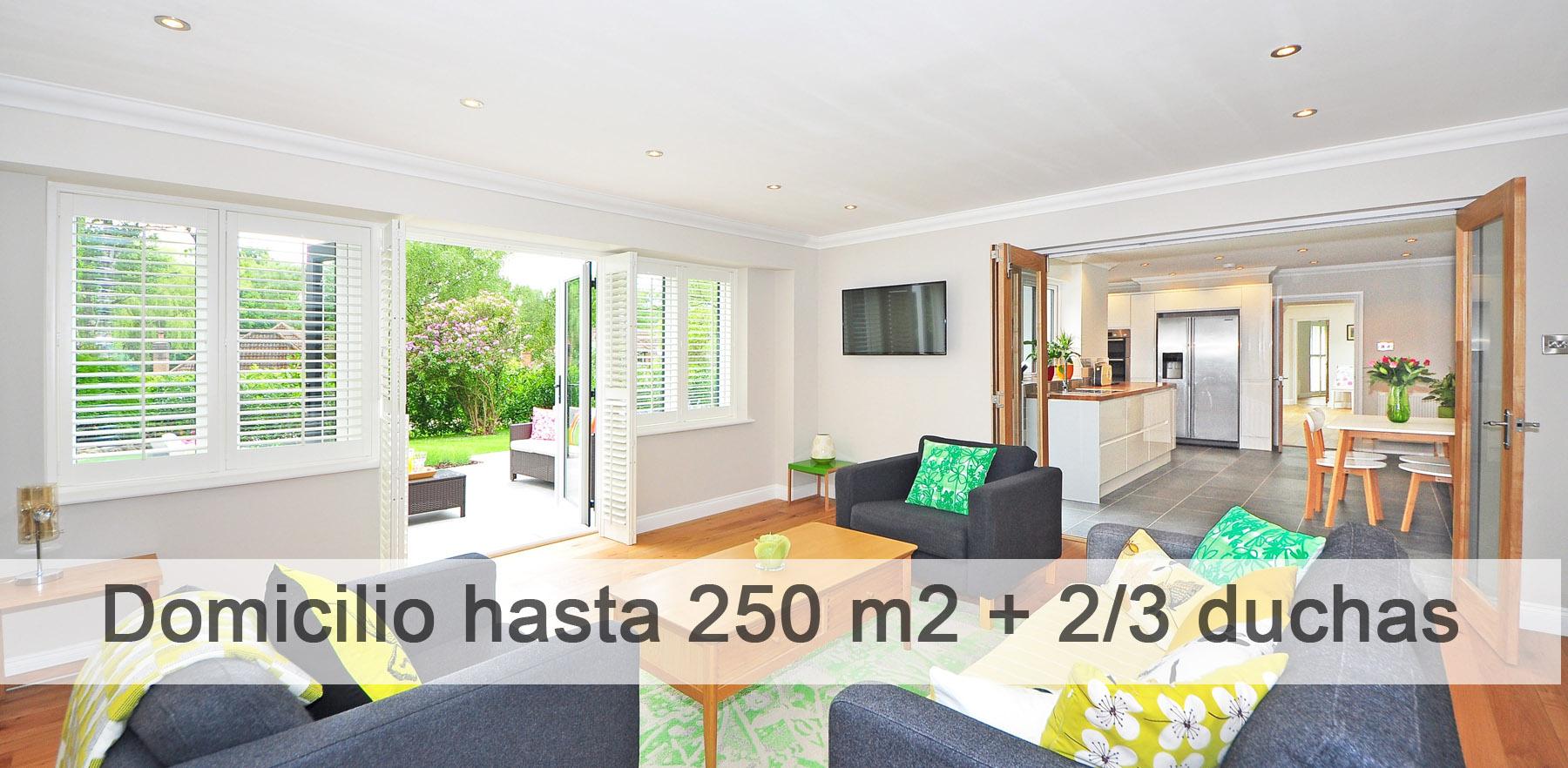 domicilio hasta 250 m2 + 2-3 duchas